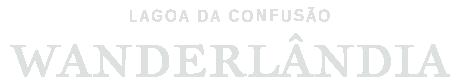 Lagoa da Confusão: Wanderlândia